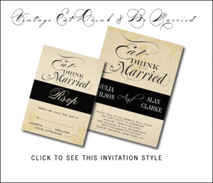 Eat Drink and Be Married Vintage Wedding Invitations by MonogramGallery.ca